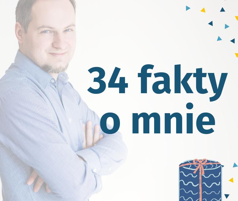 34 fakty o mnie
